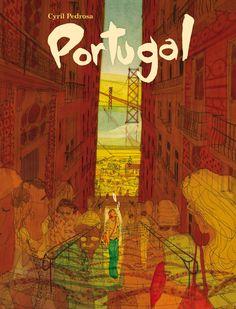 Portugal  - Cyril Pedrosa  Wondermooie nieuwe graphic novel