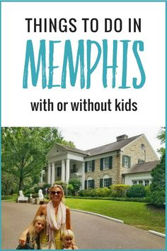 Looking for things to do in Memphis with kids, or without? Check out this list of attractions in Memphis, Tennessee for both kids and adults!