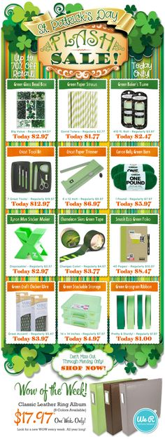 We're Offering Our Lowest Pricing Ever On Select Items This St. Paddy's Day. Hurry - Today Only!