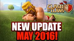 Update clash of clans May 2016