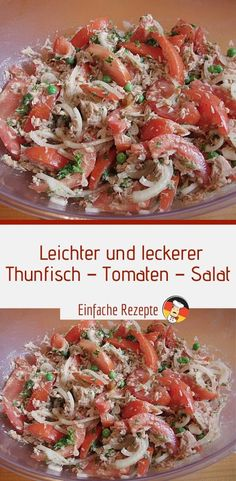 Light and tasty tuna - tomato - salad (ww-suitable Leichter und leckerer Thunfisch – Tomaten – Salat (ww-geeignet und fettarm, … Light and tasty tuna – tomato – lettuce (suitable for ww and low in fat, quick preparation) Sprainnews - Pasta Salad Recipes, Healthy Salad Recipes, Healthy Snacks, Easy Recipes, Dinner Recipes, Detox Recipes, Greek Recipes, Delicious Salmon Recipes, Recipe Tonight