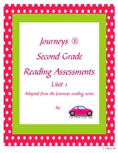 Journeys Second Grade Reading Assessments