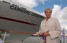 "Judi Dench Christened the Carnival Cruise Line ""Legend""!   Contact us for your James Bond adventure! http://www.getawaycruiseplanner.com"