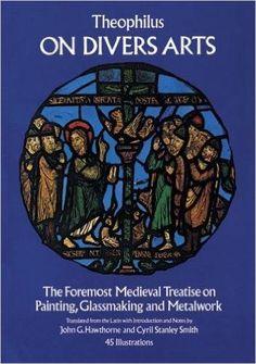 On Divers Arts (Dover Art Instruction): Amazon.es: Theophilus: Libros en idiomas extranjeros