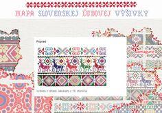 Mapa Slovenskej Ľudovej Výšivky Knitting Patterns, Cross Stitch, Diy Crafts, Quilts, Embroidery, Cool Stuff, History, Canvas, Maps