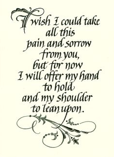 I Wish I Could Take All This Pain Sympathy Card Holly Monroe Calligrapher