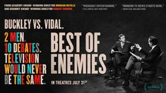 2 Men. 10 Debates. Television would never be the same.   Watch the trailer for Best of Enemies featuring the explosive debates between liberal Gore Vidal and conservative William F. Buckley Jr.  Jun 9, 2015