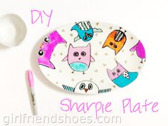 DIY Sharpie Plate | Girlfriends Are Like Shoes