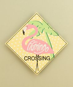 Take a look at this Pink Flamingo Plaque by Youngs on #zulily today!
