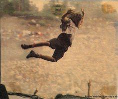 Eddie Vedder at Pinkpop Festival, Landgraaf Netherlands, June 6, 1992.    That crane jump deserves a time travel on its own.