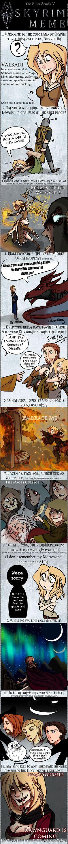 Skyrim Meme with Valkari by the-Orator on DeviantArt - Hilarious. Skyrim Comic, Skyrim Game, Skyrim Funny, Elder Scrolls Memes, Elder Scrolls V Skyrim, Elder Scrolls Online, Humour Geek, Gamer Humor, Gaming Memes