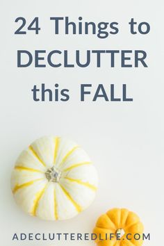 Declutter Home: Declutter your home now, before the holidays arrive. Click through for your Fall Decluttering Guide: 24 Things You Should Declutter Now! Declutter Bedroom, Declutter Home, Declutter Your Life, Organizing Your Home, Organizing Tips, Organising, Getting Rid Of Clutter, Getting Organized, Decluttering Ideas Feeling Overwhelmed