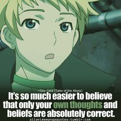 Dont watch the Anime, love the quote