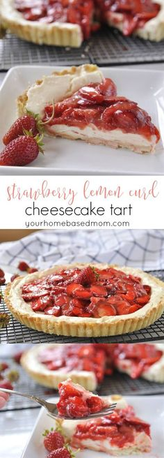 Strawberry Lemon Curd Cheesecake Tart Dessert Recipe - This Strawberry Lemon Curd Cheesecake Tart is the perfect way to enjoy yummy fresh strawberries.