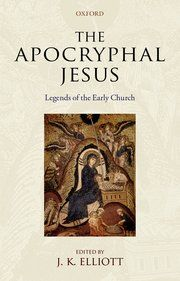 The Apocryphal Jesus - Paperback - J. K. Elliott - Oxford University Press