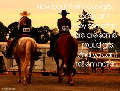 How bout them cowgirls - George Strait    Photo by Suzie H.