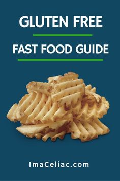 Great list of safe Gluten Free fast food restaurants - Abendessen Gluten Free Fast Food, Gluten Free Menu, Gluten Free Living, Foods With Gluten, Gluten Free Cooking, Dairy Free Recipes, Celiac Recipes, Eating Gluten Free, Gluten Foods List