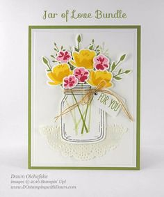 Stampin' Up! Jar of Love Bundle card created by Dawn Olchefske for DOstamperSTARS Thursday Challenge Mason Jar Cards, Mason Jars, Love Jar, Stamping Up Cards, Get Well Cards, Card Tutorials, Up Girl, Paper Cards, Creative Cards