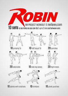 Robin Workout.