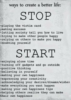 creating a better life #happy