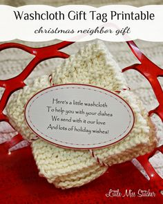 Washcloth Gift Idea for Christmas.The cute poem on these free printable gift tags is perfect for neighbor gifts!