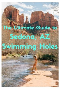 Find the best swimming holes for your next adventure in Sedona, AZ!