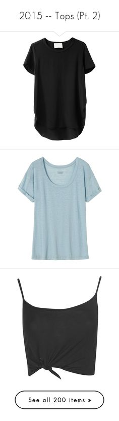 """2015 -- Tops (Pt. 2)"" by kyla-perez-santiago ❤ liked on Polyvore featuring tops, t-shirts, shirts, tees, short sleeve shirts, curved hem t shirt, raglan shirts, silk t shirt, white silk shirt and pale blue"