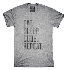 Eat Sleep Code Repeat Funny Programmer T-Shirt, Hoodie, Tank Top