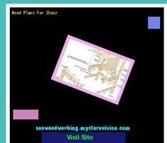 Wood Plans For Chair 150542 - Woodworking Plans and Projects!