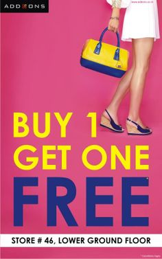 Get more of everything you love at Addons! Just make sure you don't miss this very attractive offer of buy one and get one absolutely free.