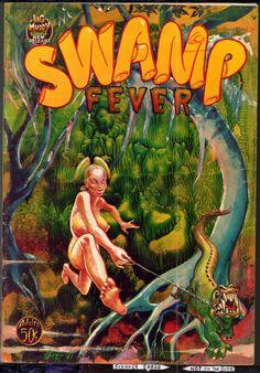 Swamp Feaver > http://www.bonanza.com/listings/Swamp-Fever-Big-Muddy-1972-vintage-Underground-comix/323394688