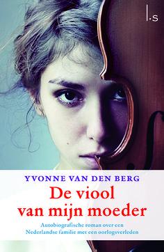 Vandaag in de boekhandel 'Viool van mijn moeder' de roman van Yvonne van den Berg van onze DinsdagDebutantendag. Ben je net zo benieuwd als wij? Trek een spurt naar de boekhandel!