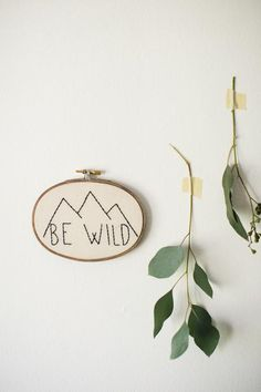 ♒ Enchanting Embroidery ♒  Be Wild Embroidery Hoop Art | Thistle and Thread Design . com