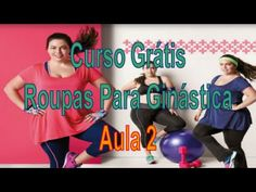 AULA 2 - Roupas Para Ginastica Moda Fitness, Youtube, Lingerie, Sewing, Industrial, Fashion, Sewing Tips, Gymnastics Wear, Stay Fit
