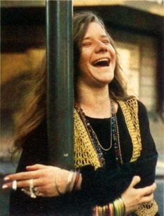 janis joplin. I love her music, but her life was so sad. She was so desperate to be loved and to be happy...she never got that...there was a lot of pain behind her smile.