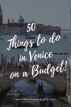 Trying to plan a trip to Venice without breaking the bank? Then you need this list of 50 Cheap Things to do in Venice! #venice #italy #budgettravel #veniceonabudget #thingstodoinvenice #couplestravel #wheretostayinvenice #daytripsfromvenice #twodaysinvenice #3daysinvenice