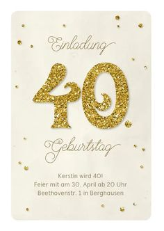 Einladung Geburtstag Glittergold 40 - Einladungskarten #einladungskarten #einladungskarte #einladungen #einladung #geburtstagseinladung #glitzer #kaartje2go Place Cards, Place Card Holders, Symbols, Letters, Gold, Vintage, Products, 40 Birthday, Invitation Birthday