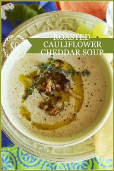 ROASTED CAULIFLOWER CHEDDAR SOUP-an easy to make elegant soup-stonegableblog.com