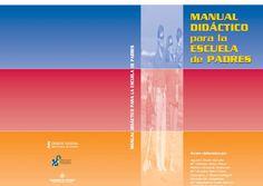 Manual Didáctico para la Escuela de Padres - Atendiendo Necesidades