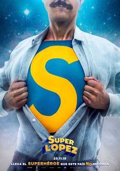 Superlópez poster, t-shirt, mouse pad Super Lopez, Alexandra Jimenez, Hollywood Movies 2018, Cinema, Haruki Murakami, Hd Streaming, Action Movies, Movies To Watch, Movies Online
