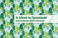 """""""Es schneit im Tannenwald"""" nicht nur auf Stoff ;-) - entdeckt bei www.Stoff-Schmie.de"""