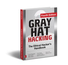 Gray Hat Hacking: The Ethical Hackers Handbook Fourth Edition  Author: Regalado D. Harris S. Harper A. Eagle C. Ness J. Spasojevic B. Linn R. Sims S.  Cutting-edge techniques for finding and fixing critical security flaws  Fortify your network and avert digital catastrophe with proven strategies from a team of security experts. Completely updated and featuring 12 new chapters Gray Hat Hacking: The Ethical Hackers Handbook Fourth Edition explains the enemys current weapons skills and tactics…