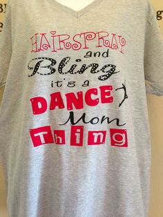 Hairspray & Bling Its A Dance Mom Thing by ScrapCrazyDesigns, $30.00