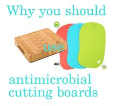 Antimicrobial and antibacterial cutting boards