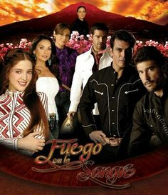 Fuego en la Sangre....either revenge for the enemy who caused  their sister death or fall in love with the enemy  daughters
