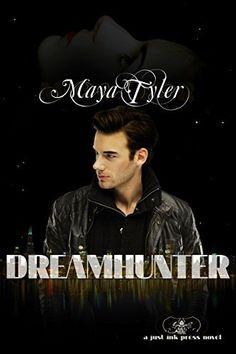 Dream Hunter by Maya Tyler, http://www.amazon.com/dp/B00REOM11G/ref=cm_sw_r_pi_dp_kV15ub178PSCM