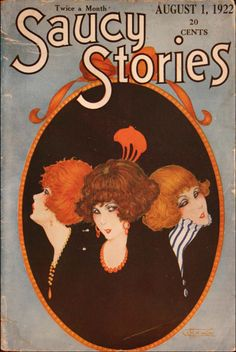 """vintagepromotions: """"Cover of Saucy Stories magazine, August 1922 issue """" Magazine Art, Magazine Design, Magazine Covers, Old Magazines, Vintage Magazines, Vintage Posters, Vintage Art, Vintage Graphic, Retro Advertising"""