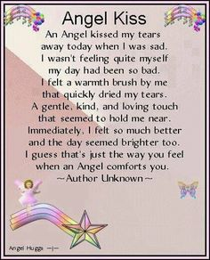 This would be an amazing thing to experience. Can't say an angel has ever touched me in this way.