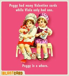 """Last Valentine's Day my brother sent me this and said """"this seems like something you would think is funny."""" How my family knows my sense of humor :D i got this once from a coworker.my name is Peggy.I cracked up! Funny Valentine, Vintage Valentines, Valentine Day Cards, Happy Valentines Day, Saint Valentine, Valentine Ideas, I Smile, Make Me Smile, Doug Funnie"""