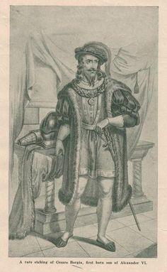 A rare etching of Cesare Borgia (1475-1507)